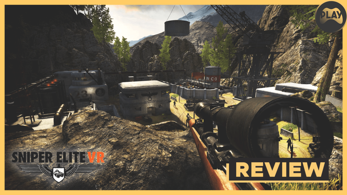 REVIEW: Sniper Elite VR – Hitting The Right Target?